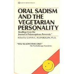 Oral sadism