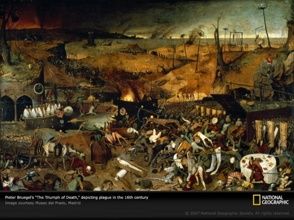"Hell on Earth, the nightmare depicted by Flemish painter Pieter Bruegel in his mid-16th-century ""The Triumph of Death"" reflects the social upheaval and terror that followed plague, which devastated medieval Europe."