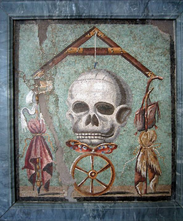 """Memento mori"". Mosaic from Pompeii (House cum workshop I, 5, 2, triclinium). 30 B.C. — 14 A.D. Inv. No. 109982. Naples, National Archaeological Museum."