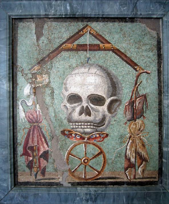 """Memento mori"". Mosaic from Pompeii (House cum workshop I, 5, 2, triclinium). 30 B.C. — 14 A.D. Inv. No. 109982. Naples, National Archaeological Museum."